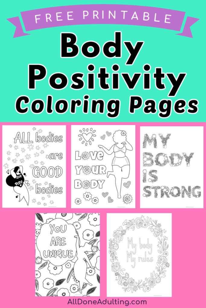 - Love Your Body! Positive Quote Coloring Pages {Free Printable} - All Done  Adulting