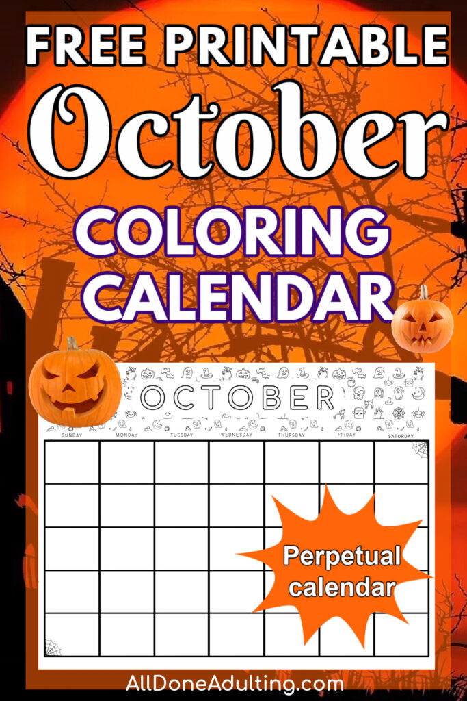 October Halloween Coloring Calendar {Free Printable} - All Done Adulting